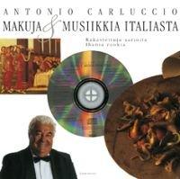 Makuja ja musiikkia Italiasta (+cd)